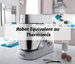 Robot équivalent Au Thermomix : lll robot equivalent au thermomix quelle alternative choisir ~ Premium-room.com Idées de Décoration