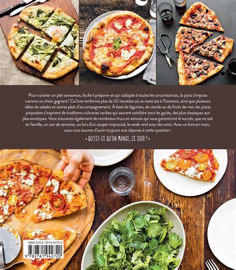 livre cuisine homme livre ce soir c 39 est pizza des recettes pour tous les
