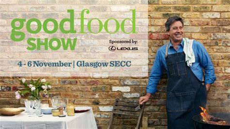 Win Tickets To The Good Food Show At SECC, Glasgow ...