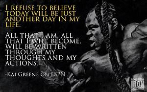 Kai Greene Moti... Kai Greene Quotes
