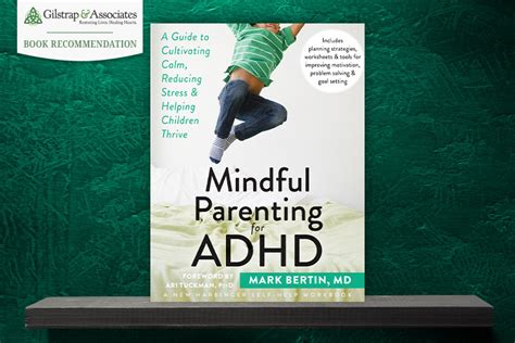mindful parenting  adhd gilstrap  associates