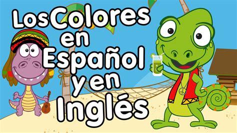Canción De Los Colores En Inglés Y Español  Canción Para