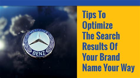 Optimize Search Results - tips to optimize the search results of your brand name