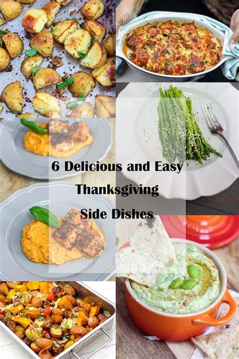 side dishes for thanksgiving 6 delicious and easy thanksgiving side dishes
