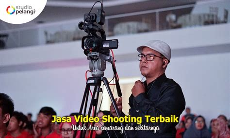 jasa video shooting multicamera semarang call
