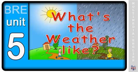 whats  weather  wattsenglish multimedia