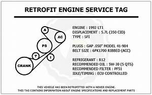 1992 Lt1 5 7l Corvette Retrofit Engine Service Tag Belt Routing Diagram Decal