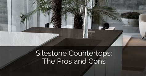 silestone countertops  pros cons home remodeling contractors sebring design build