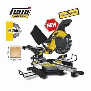 Scie A Onglet Metal : scie onglet radiale femi job line tr 1025 db 255 mm ~ Melissatoandfro.com Idées de Décoration