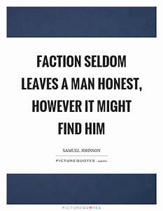Faction Quotes ... Faction Quotes