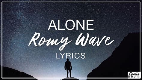 Romy Wave Lyrics (alan Walker Cover)