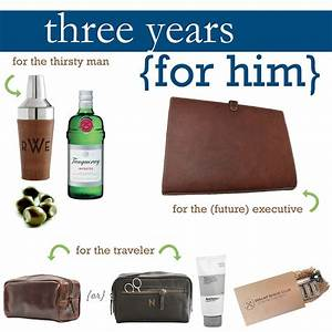 three year wedding anniversary gift ideas for him unique With 3 year wedding anniversary gifts