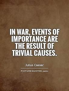 Julius Caesar W... War Result Quotes