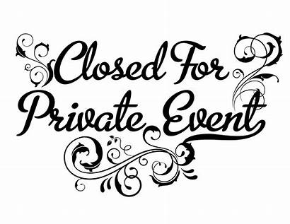 Closed Event Private Early Closing Party Function