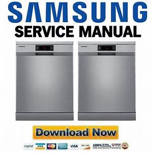 Samsung Dw Fn320t Dishwasher Service Manual And Repair