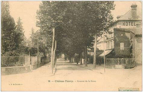 bureau 02 chateau thierry 02 chateau thierry hôtel avenue de la gare 1905