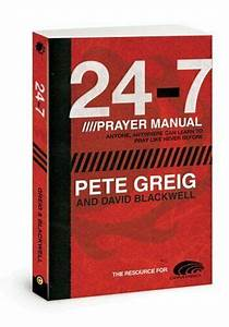 24  7 Prayer Manual   A Guide To Creating And Sustaining