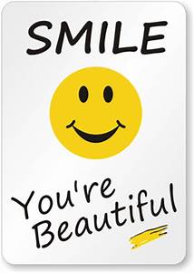 smile-you-are-beautiful-sign-s-9918 - SmartSign Blog