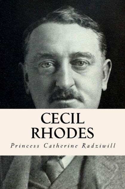 Cecil Rhodes by Princess Catherine Radziwill, Paperback ...