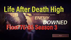 Life After Death High Floor 76