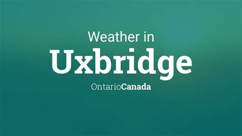 weather  uxbridge ontario canada
