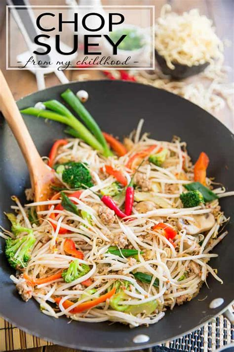what is chop suey chop suey just like my mom used to make the healthy foodie