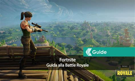 fortnite guida alla battle royale  group