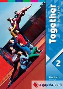 Together 2  Student U0026 39 S Book  Oxford University Press Espa U00d1a