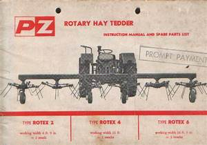 Pz Rotary Hay Tedder Rotex 2 4  U0026 6 Operators Manual With