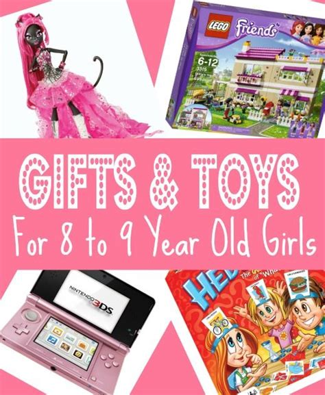 top gifts for girls age 6 8 best gifts toys for 8 year in 2013 eight birthday and 8 9 year olds