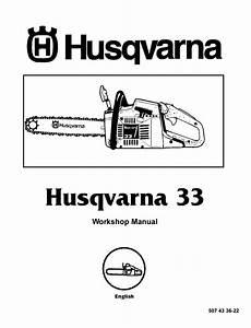 Husqvarna 33 Chainsaw Workshop Manual