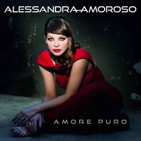 Non Devi Perdermi Alessandra Amoroso Testo by Non Devi Perdermi Testo Alessandra Amoroso