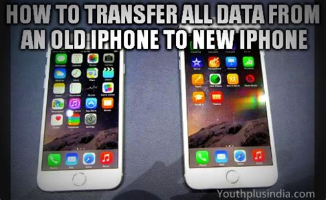 transfer all data to new iphone how to transfer all data from an iphone to new iphone
