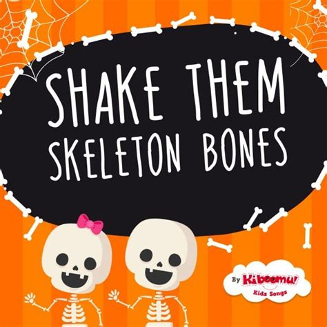 Shake Dem Halloween Bones Book by Quot Shake Them Skeleton Bones Quot Is A Great Halloween Song To