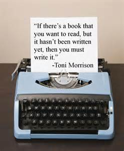 Toni Morrison Book Quote Writing
