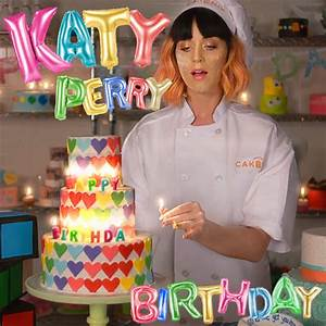 The gallery for --> Katy Perry Birthday Album Cover