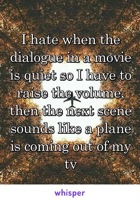 hate   dialogue     quiet