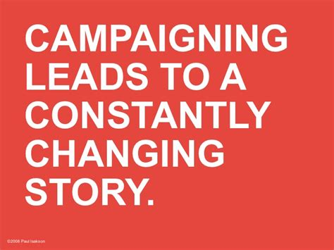 Campaigning Leads To A Constantly