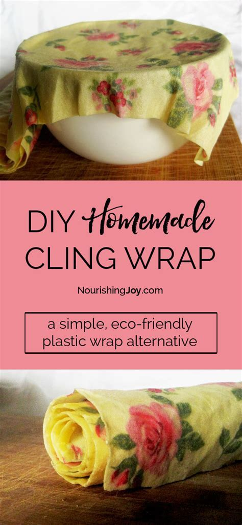 DIY Homemade Cling Wrap: A Natural Plastic Wrap