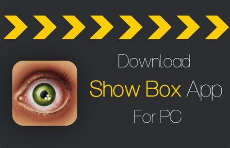 showbox android apk how to showbox for windows pc broowaha