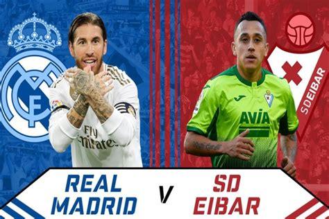 Real Madrid vs Eibar Live: Real vs Eibar Head to Head ...