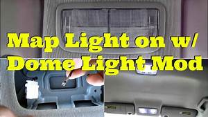 Tutorial  Map Light On With Dome Light Mod -diycarmodz