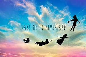 Take Me To Neverland | sky, fly and neverland