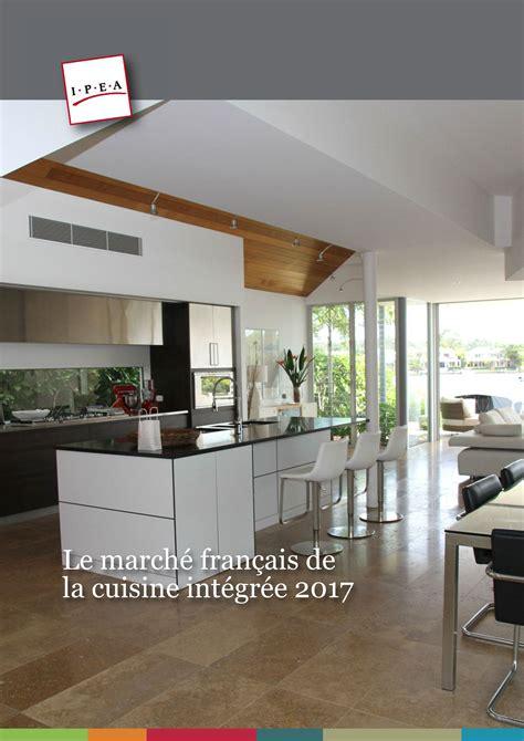 ipea le marché français de la cuisine intégrée 2017