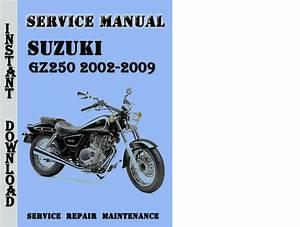 Suzuki Gz250 2002-2009 Service Repair Manual Pdf Download