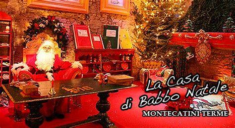 La Casa Di Babbo Natale A Montecatini by Radio Bruno La Casa Di Babbo Natale A Montecatini