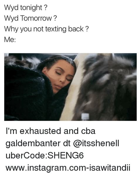 Not Texting Back Memes - 25 best memes about why you not why you not memes