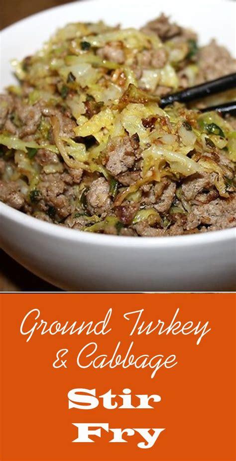 ground turkey cabbage stir fry recipe healthy eating
