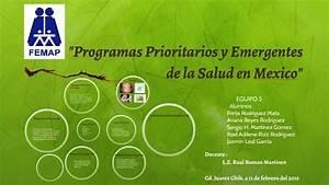 Programas Prioritarios Y Emergentes De La Salud En Mexico By Adiiz Ruiiz On Prezi