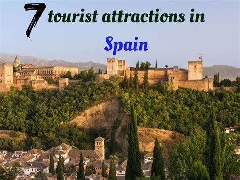 7 Tourist Attractions In Spain  Hello Travel Buzz
